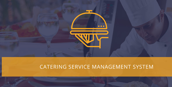 Catering - Meal Delivery Management System