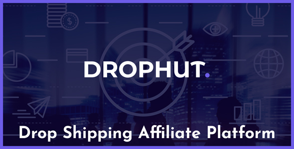 DropHut - DropShipping Affiliates Platform